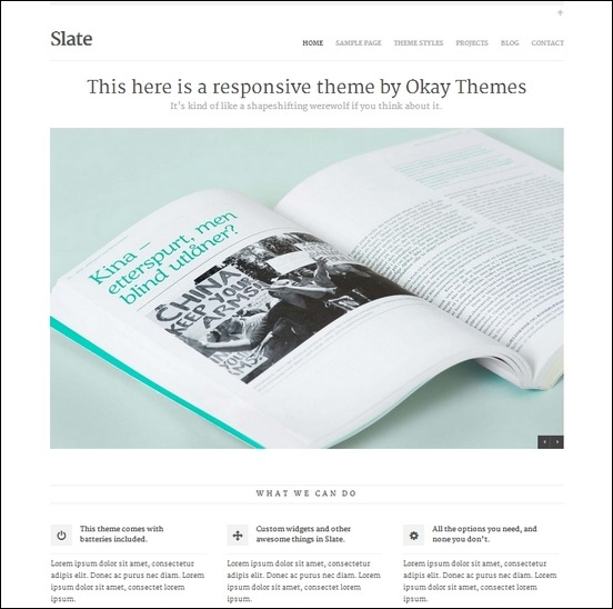 slate is a fully scalable and swipe-able theme for wordpress