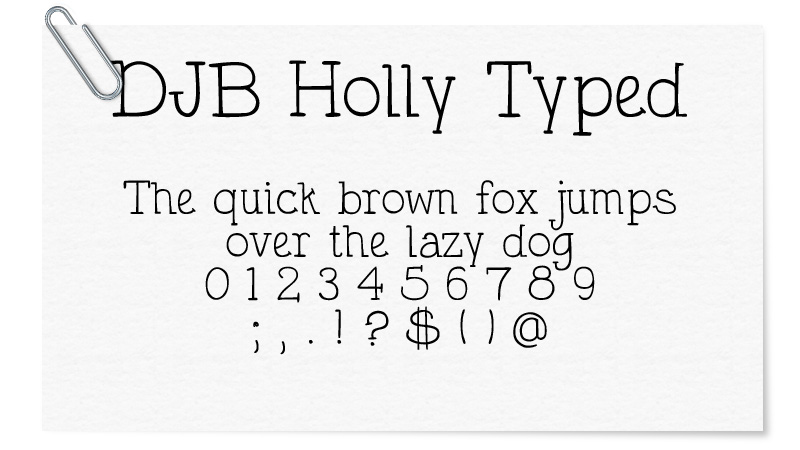 DJB Holly Typed
