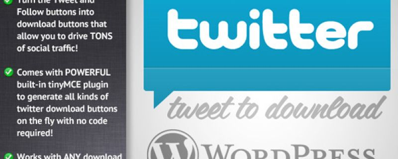 Scaricare files con WordPress: Tweet to Download plugin